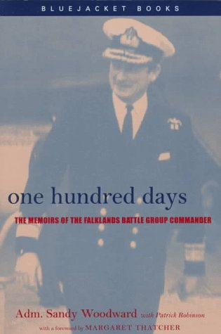 One Hundred Days: The Memoirs of the Falklands Battle Group Commander (Bluejacket Books Series) por Sandy Woodward