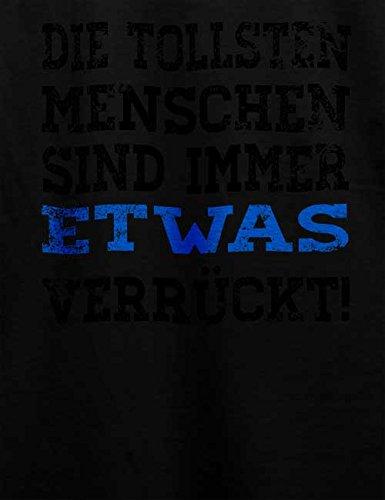 Die Tollsten Menschen Sind Immer 2 Herren T-Shirt Schwarz