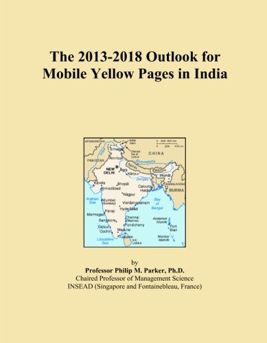 the-2013-2018-outlook-for-mobile-yellow-pages-in-india