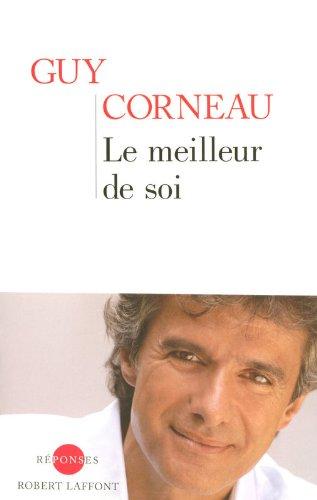 Le meilleur de soi par Guy CORNEAU