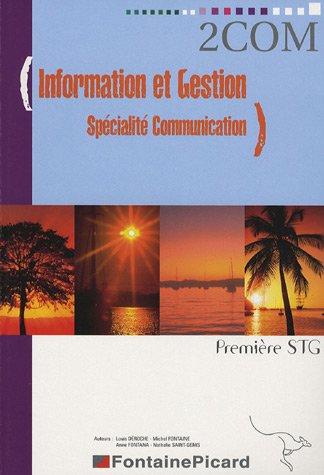 Information et Gestion Spécialité Communication 1e STG (COM)