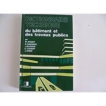 Dictionnaire technique du bâtiment et des travaux publics