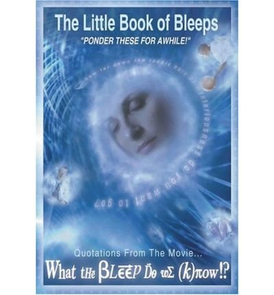 [(Little Book of Bleeps * *)] [Author: William Arntz] published on (June, 2005)