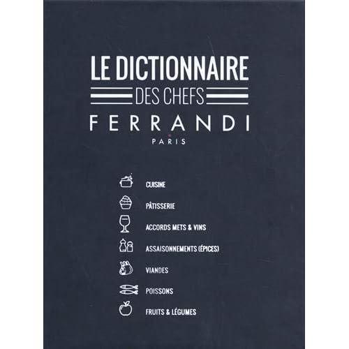 Le dictionnaire des chefs Ferrandi Paris