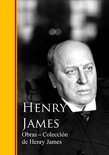 Obras - Coleccion de Henry James por Henry James