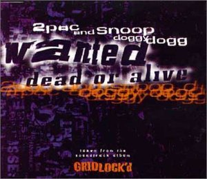 Pac-cd (2 Pac And Snoop - Wanted Dead Or Alive - [CDS] by 2Pac & Snoop Doggy Dogg* (1997-07-28))