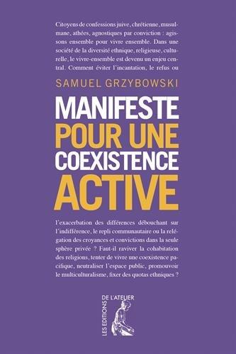 Manifeste pour une coexistence active par Samuel Grzybowski