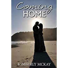 [(Coming Home)] [By (author) Kimberly McKay] published on (August, 2014)