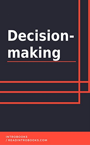 Decision-making by [IntroBooks]