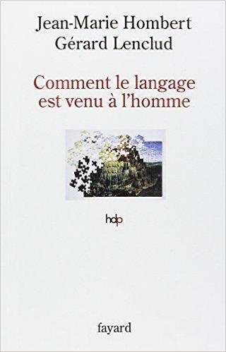 Comment le langage est venu  l'homme de Jean-Marie Hombert,Grard Lenclud ( 15 janvier 2014 )