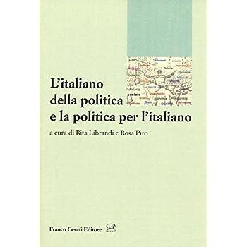 L'italiano Della Politica E La Politica Per L'italiano: 1