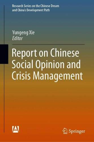 cial Opinion and Crisis Management (Research Series on the Chinese Dream and China's Development Path) ()