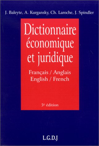 Dictionnaire économique et Juridique: français-anglais