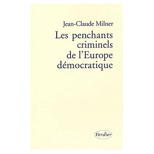 Les penchants criminels de l'Europe démocratique