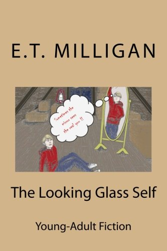 The Looking Glass Self (Looking Glass Self)
