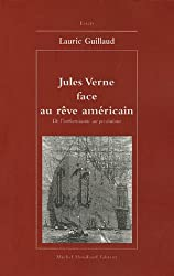 Jules Verne face au rêve américain