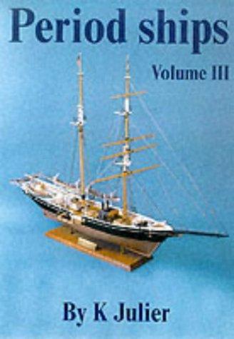 The Period Ship Handbook: Volume 3: No. 3 por Keith Julier