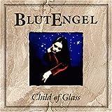 Songtexte von Blutengel - Child of Glass