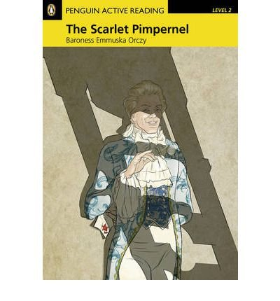 """""""The Scarlett Pimpernel"""" Book/CD Pack: Level 2 (Penguin Active Reading (Graded Readers)) (Mixed media product) - Common"""