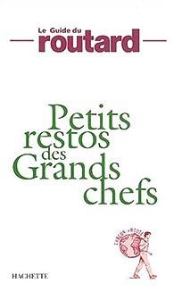 Book's Cover ofPetits restos des grands chefs