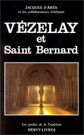 Vézelay et saint Bernard par Jacques d' Arès