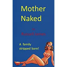Mother Naked