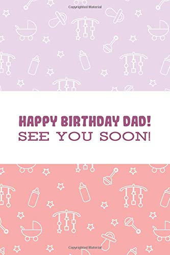 See You Soon!: Cute New Born Baby Preparation Lined Pink Planner ; Pregnancy Announcement Book For Husband ; Birthday Surprises ... Pregnancy Announcements Ideas Diary ; ()