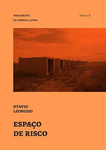 Espaço de risco (Pensamento da América Latina Livro 3) (Portuguese Edition) por Otavio Leonidio