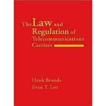 Regulation of Telecommunications Carriers (Telecommunications Library)