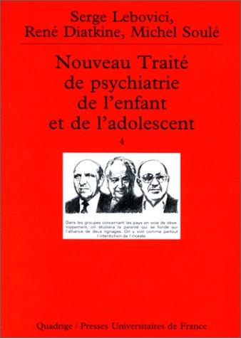 Nouveau traité de psychiatrie de l'enfant et de l'adolescent, coffret de 4 volumes