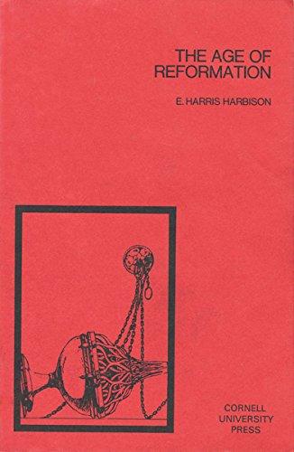 The Age of Reformation (The Development of Western Civilization) (English Edition) por E. Harris Harbison