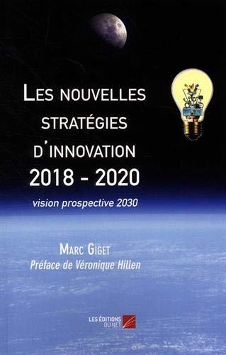 Les nouvelles stratégies d'innovation 2018