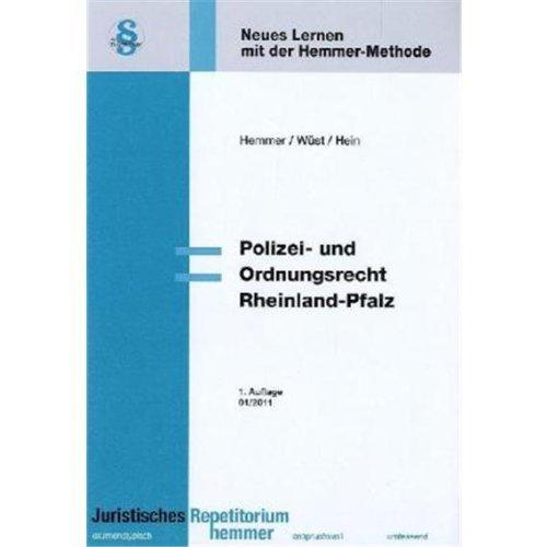 Polizei- und Ordnungsrecht Rheinland-Pfalz (Skripten - Ã-ffentliches Recht) by Karl E. Hemmer(1. Januar 2011)