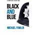 Black & Blue - Where it all began......: Another taut and gripping DS Hunter Kerr story (D.S.Hunter Kerr)