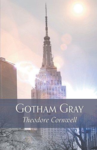Gotham Gray por Theodore Cornwell