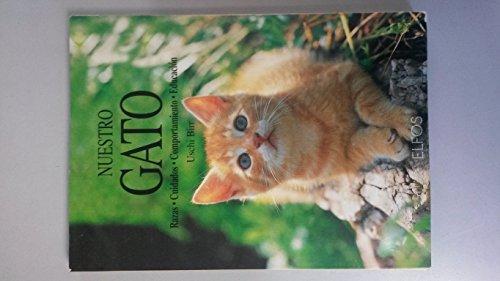 Descargar Libro Nuestro gato (razas,cuidados,comportamiento,educacion) de Uschi Birr