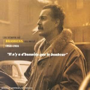 Il N'Y A D'Honnête Que Le Bonheur (Les Débuts En Privé 1952-1955)