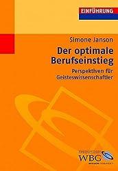 Der optimale Berufseinstieg: Perspektiven für Geisteswissenschaftler (Einführung)