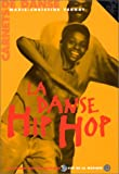 "Afficher ""La dance hip hop"""