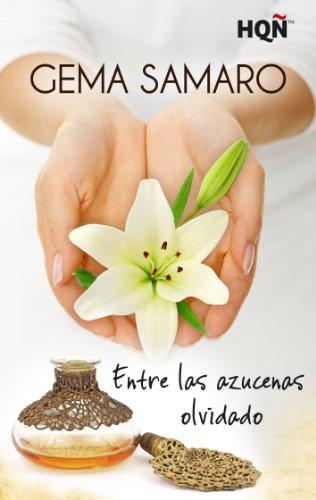 Entre las azucenas olvidado (Finalista Premio Digital) (HQÑ) por Gema Samaro