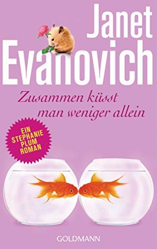 Evanovich, Janet: Zusammen küsst man weniger allein