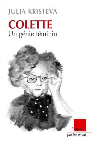 Colette : Un génie féminin