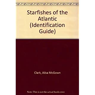 Starfishes of the Atlantic (Identification Guide)