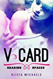 V-Card: A New Adult Romantic Comedy (Sharing Spaces Book 1)