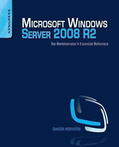 [(Microsoft Windows Server 2008 R2 Administrator's Reference : The Administrator's Essential Reference)] [By (author) Dustin Hannifin] published on (August, 2010) par Dustin Hannifin