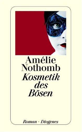 Buchseite und Rezensionen zu 'Kosmetik des Bösen (detebe)' von Amélie Nothomb
