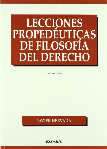 Lecciones propedéuticas de filosofía del derecho