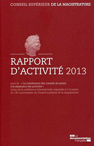 Rapport d'activité 2013 du Conseil supérieur de la magistrature