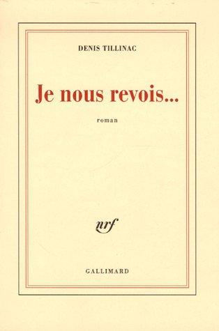 """<a href=""""/node/17491"""">Je nous revois...</a>"""