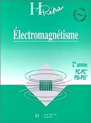 ELECTROMAGNETISME 2EME ANNEE PC-PC* PSI-PSI*. Cours avec exercices corrigés